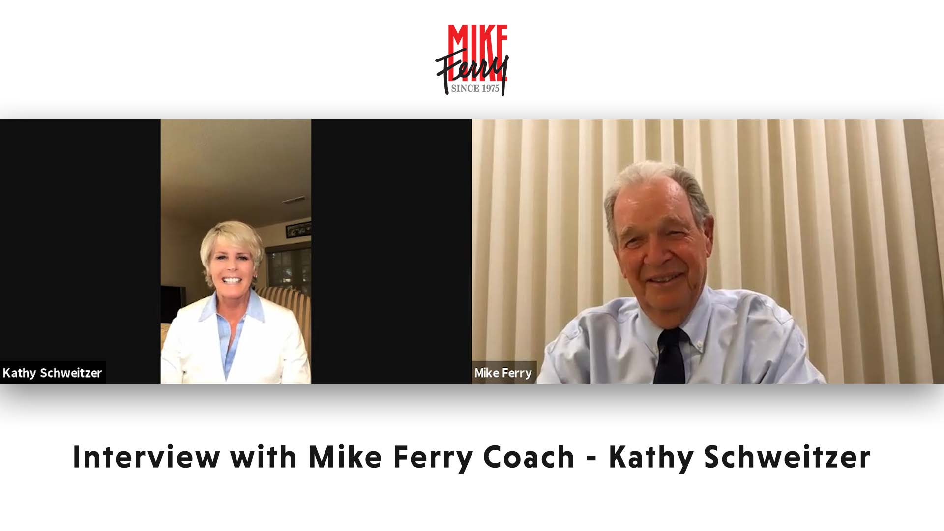 Interview with Mike Ferry Coach – Kathy Schweitzer