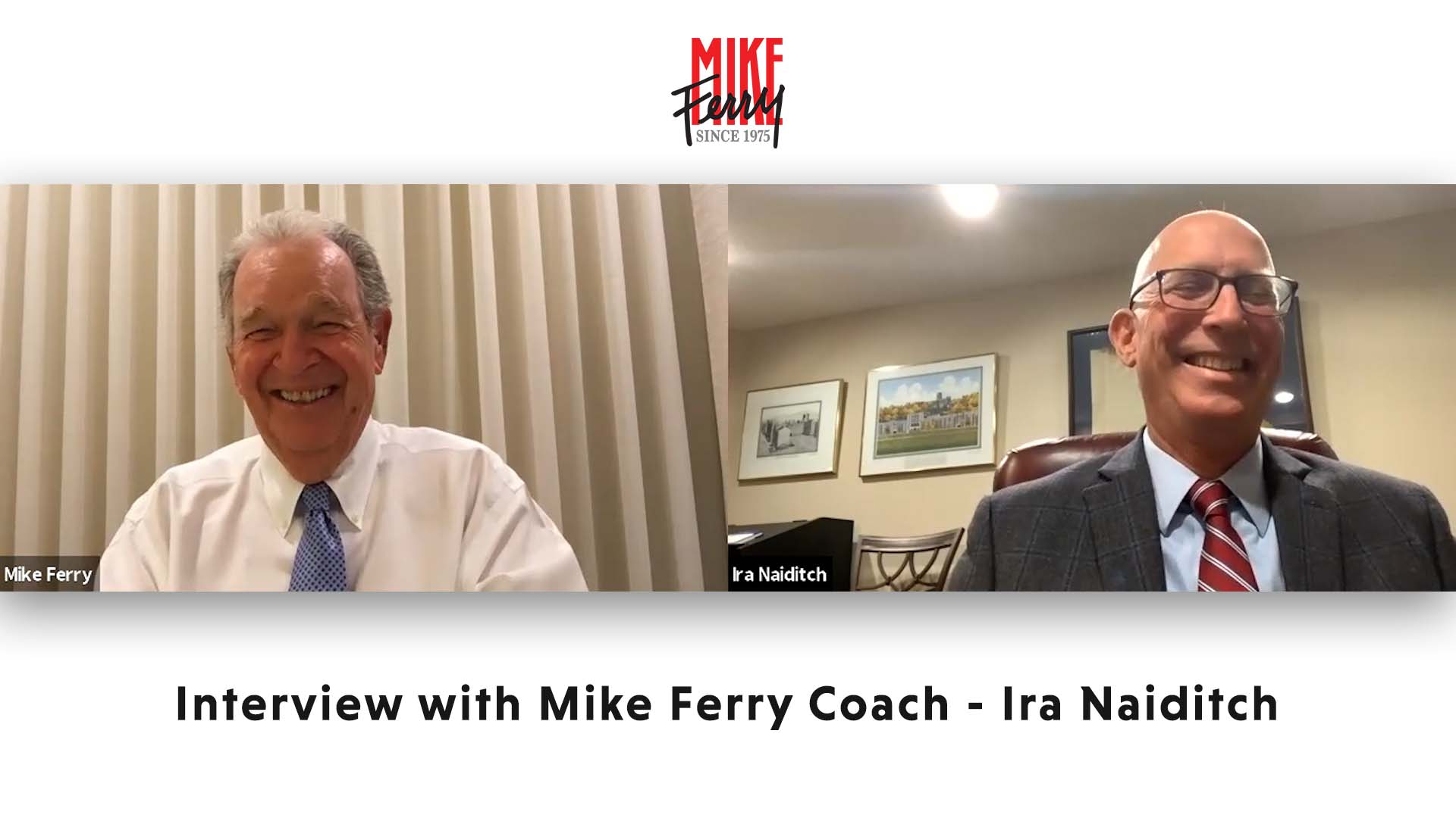 Interview with Mike Ferry Coach – Ira Naiditch