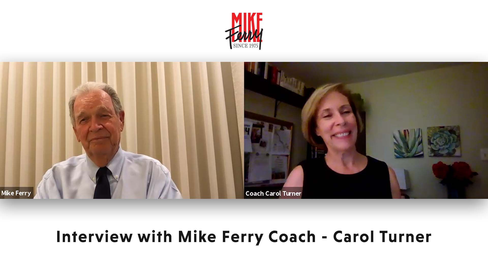 Interview with Mike Ferry Coach – Carol Turner