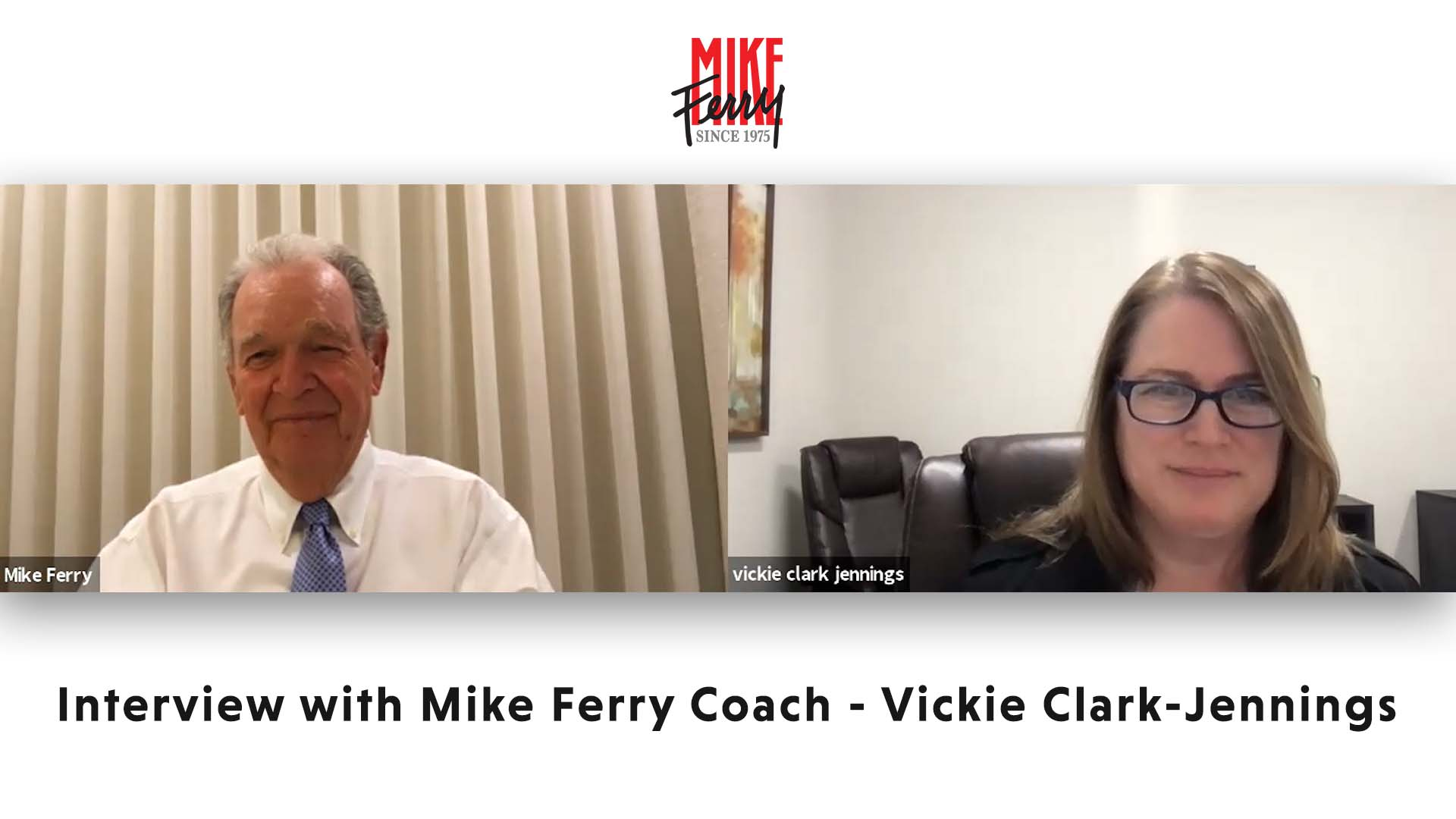 Interview with Mike Ferry Coach – Vickie Clark-Jennings